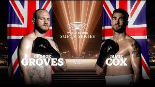 Groves vs Cox - WBSS Season I: Super-Middleweight QF3