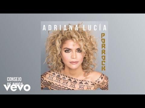 Adriana Lucía - Consejo De Amiga (Cover Audio)