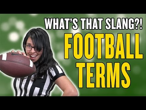 FOOTBALL TERMS: What