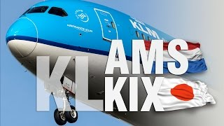 KLM Dreamliner to Japan | AMS - KIX in World Business Class | アムステルダム - 大阪 関西