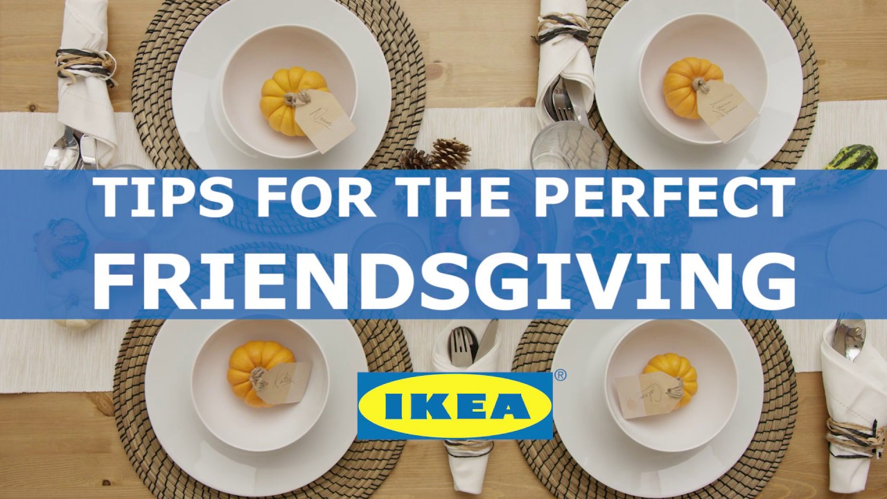 Friendsgiving with IKEA - YouTube