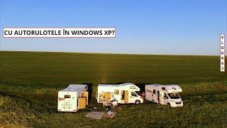 CU AUTORULOTELE în Windows XP