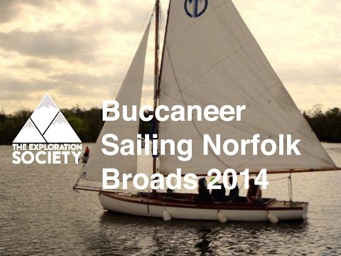 The Exploration Society - Buccaneer Sailing adventure on the Norfolk Broads