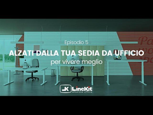 Linekit - Alzati dalla tua sedia da ufficio per vivere meglio