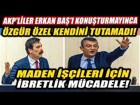 Meclis'te şok tartışma! Erkan Baş'ın konuşması engellenince Özgür Özel kendini tutamadı!