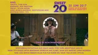 Video SWEET 20 BING download MP3, 3GP, MP4, WEBM, AVI, FLV Januari 2018