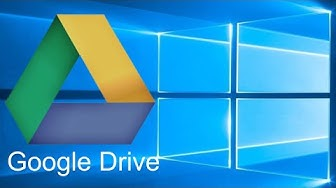Beginner's Guide to Google Drive for Windows - Backup and Sync Tutorial