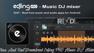 How To Fast Download Edjing PRO Music DJ MIXER