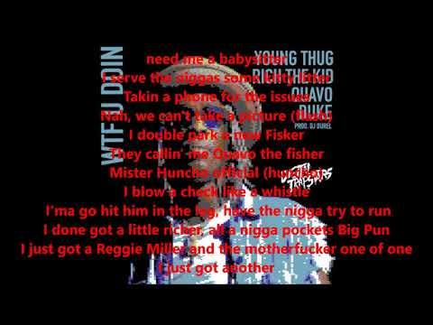 Young Thug - WTF You Doin Lyrics