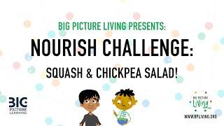 Big Picture Living: Nourish Challenge   Chickpea Squash Recipe