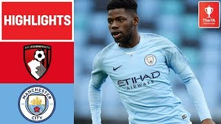 Comfortable Win for Young Cityzens | Bournemouth U18 1-4 Manchester City U18 | FA Youth Cup 18/19