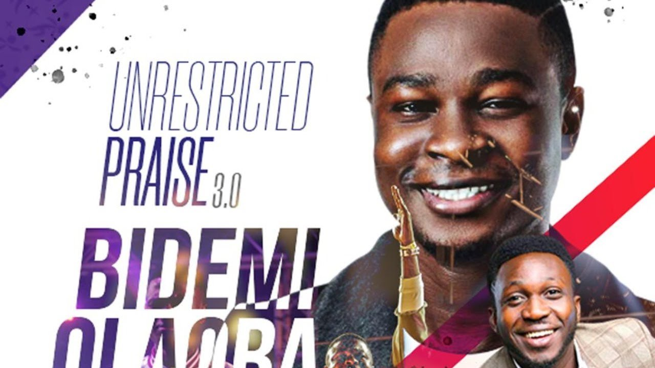 Download UNRESTRICTED PRAISE With Bidemi Olaoba FT Dare Justified