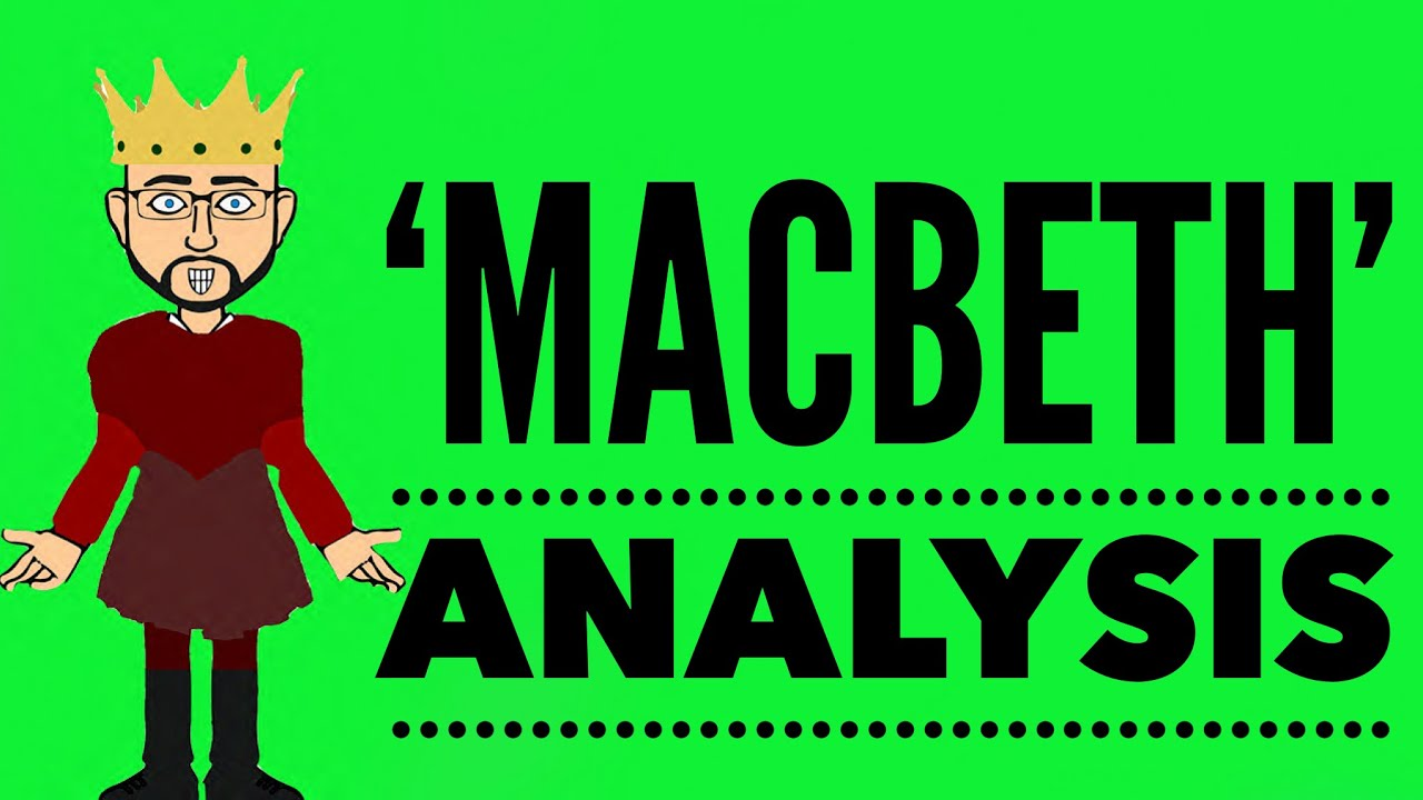 an analysis of the first act of macbeth a play by william shakespeare Everything you need to know about the setting of william shakespeare's macbeth  whether at macbeth's first macbeth is the only shakespearean play that's.
