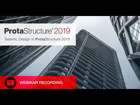 Seismic Design in ProtaStructure 2019