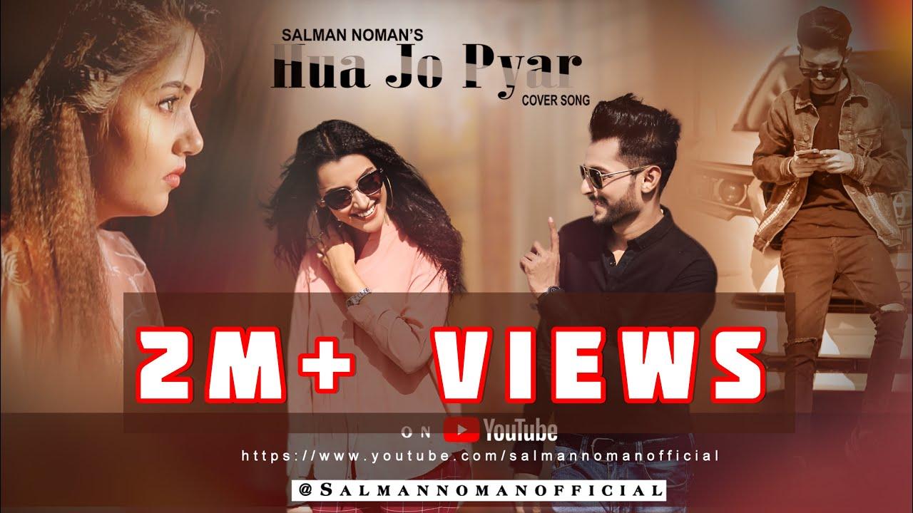 Download Hua Jo Pyar   Official Song Cover By Salman Noman ft. Hafsa Khan, Atufa Tul Jannat and Shaheer Khan