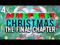 Minecraft | Christmas: THE FINAL CHAPTER! (Minecraft Christmas Roleplay #4)