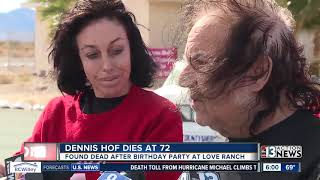 Nevada brothel owner Dennis Hof has died
