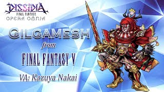 Gilgamesh from FINAL FANTASY V arrives to DISSIDIA FINAL FANTASY OPERA OMNIA! Download and play for free today! iOS: https://sqex.link/dissi45702 ...