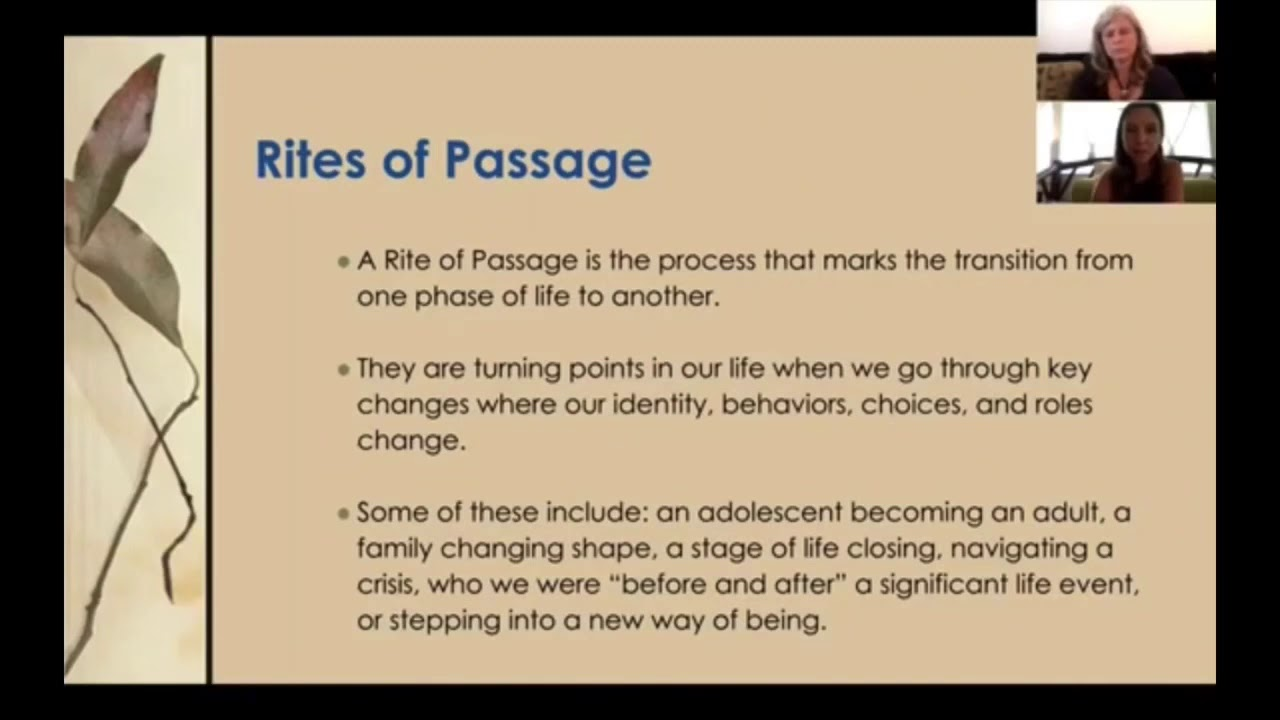 Introduction to Rites of Passage and the map of Transformation