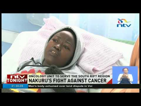 Nakuru invests in cancer treatment unit to serve South Rift region