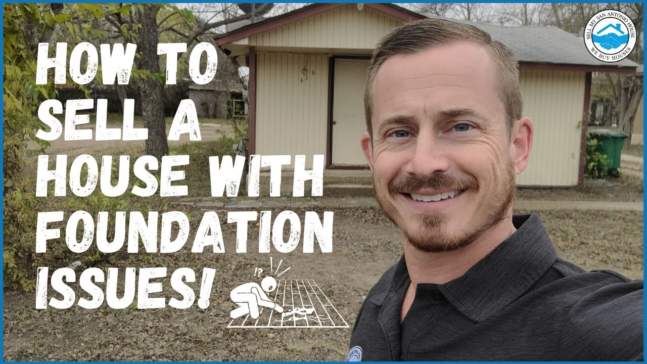 Can I Sell a House with FOUNDATION ISSUES? - Sell My San Antonio House