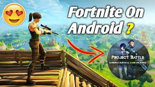 FORTNITE Android Clone Apk+Obb Download - Project Battle