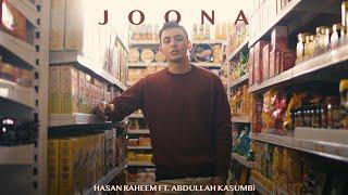 Hasan Raheem - JOONA ft. Abdullah Kasumbi
