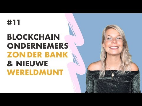 💵 Nieuwe WERELDMUNT & Blockchain Ondernemers Zonder Bank | #1 Madelon Praat | Misss Bitcoin