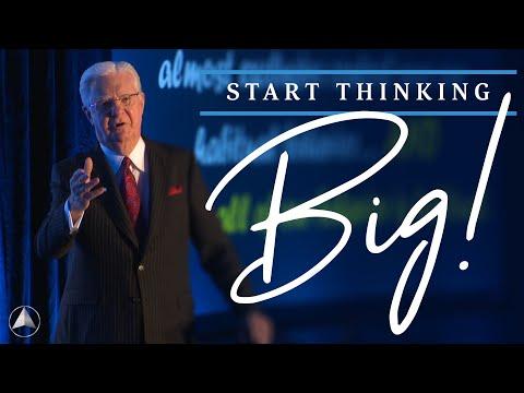 Start Thinking BIG! | Bob Proctor & Sandy Gallagher