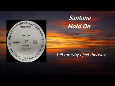 Santana - Hold On / Lyrics