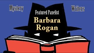 """Writing Mysteries"" with Barbara Rogan"