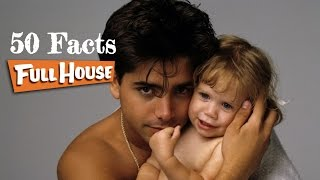 50 Facts About Full House