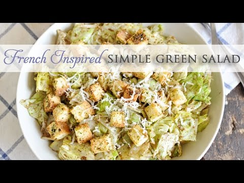 French Inspired Simple Green Salad Recipe