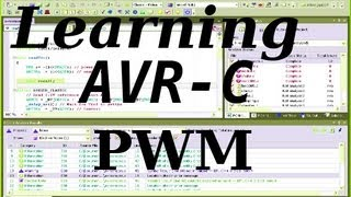 Learning AVR-C Episode 7: PWM