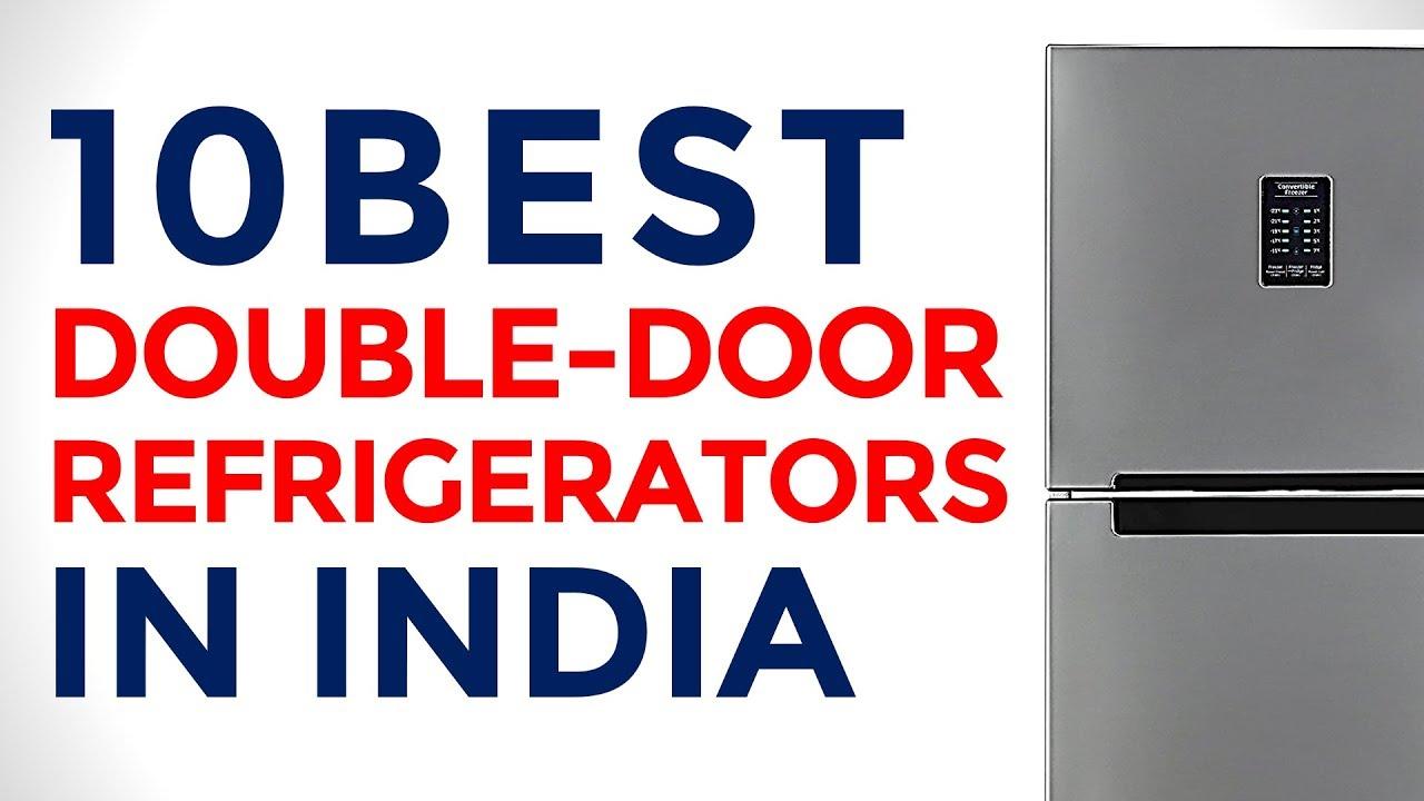 10 Best Double Door Refrigerator In India With Price Double Door