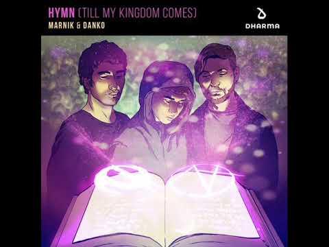 Marnik & Danko - Hymn (Till My Kingdom Comes) [Extended Mix]