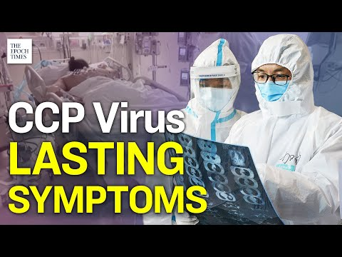 CCP Virus Follow up Study Reveals 76% Suffer Lasting Symptoms | Epoch News | China Insider