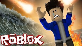 ROBLOX-APOCALYPSE HAS ARRIVED!!! (Natural Disaster Survival)