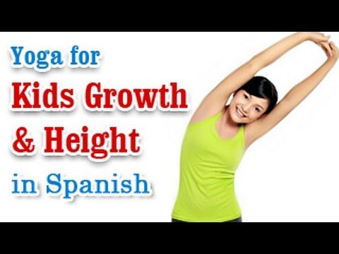 Exercise For Kids   Growth, Height and Diet    Yoga In Spanish