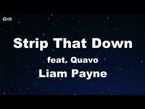 Strip That Down ft. Quavo - Liam Payne Karaoke 【With Guide Melody】 Instrumental