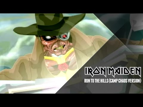 Iron Maiden - Run To The Hills (Camp Chaos Version)