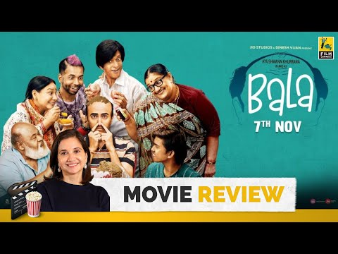 Bala | Bollywood Movie Review by Anupama Chopra | Ayushmann Khurrana | Amar Kaushik | Film Companion