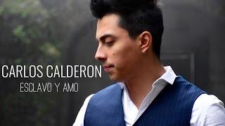 Baixar Esclavo y Amo - Javier solis / CARLOS CALDERON ( cover )