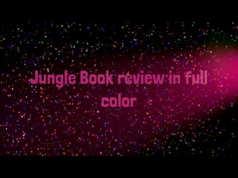 Jungle Book review in full color