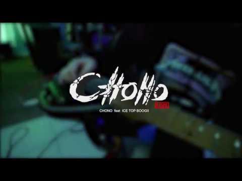 Chono ft Ice