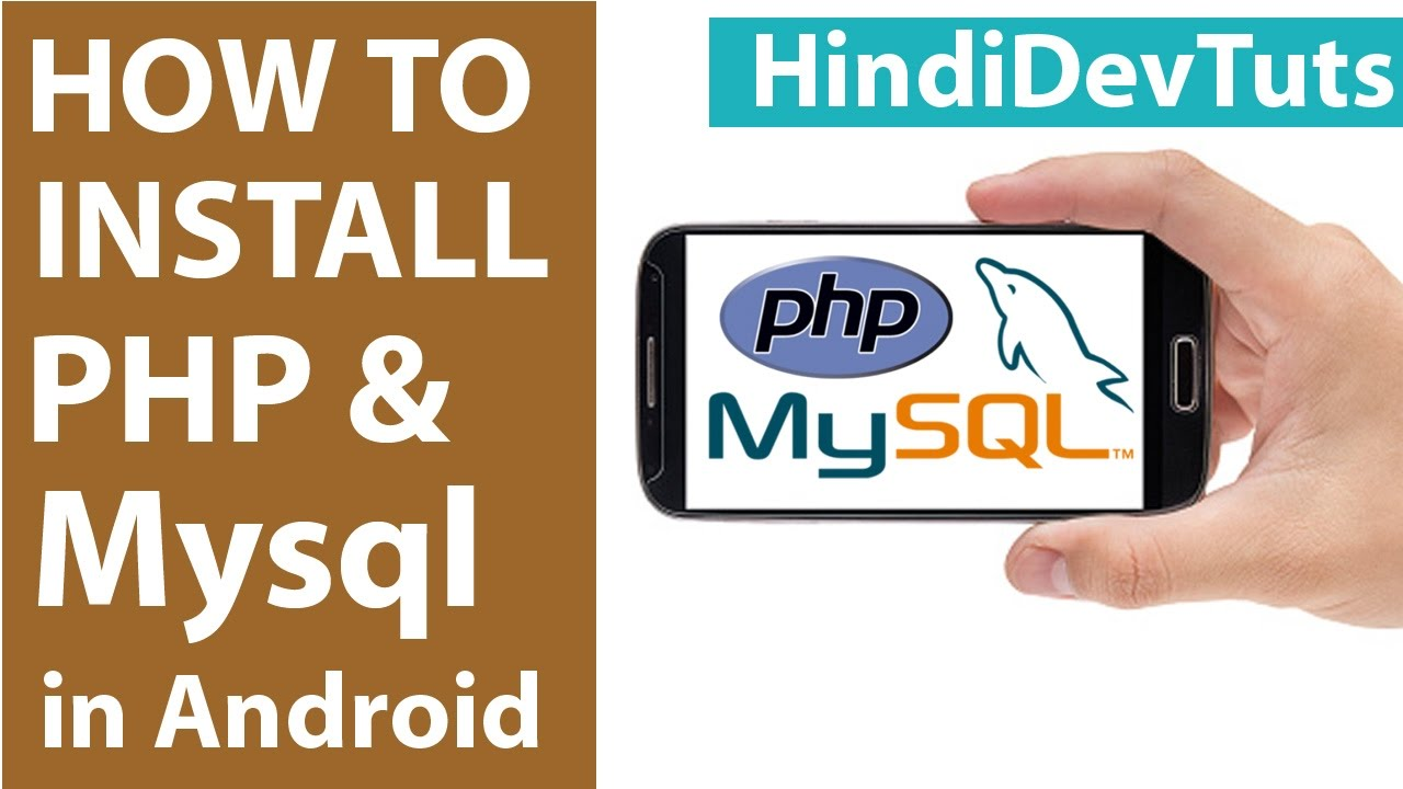 How to install php mysql server in android mobile | Hindidevtuts Tech Show  Ep#09
