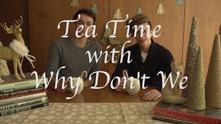 Why Don't We • Tea Time (Christmas Edition) Episode 9 feat. Jonah & Jack
