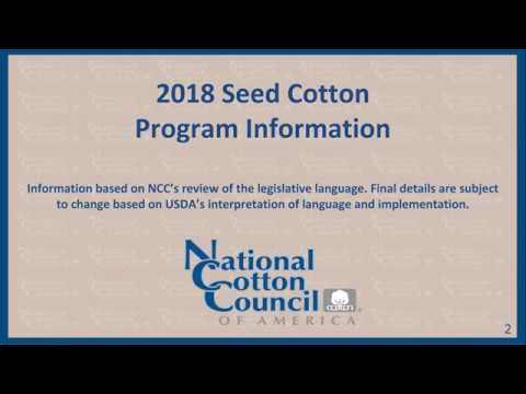 2018 Seed Cotton Information Webinar New Mexico, Arizona, California