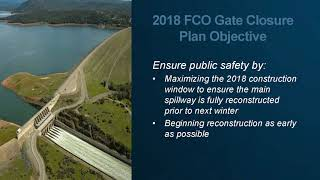 Spring 2018 Oroville Operations Update
