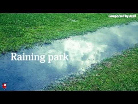 Raining park : (Original Instrumental music)